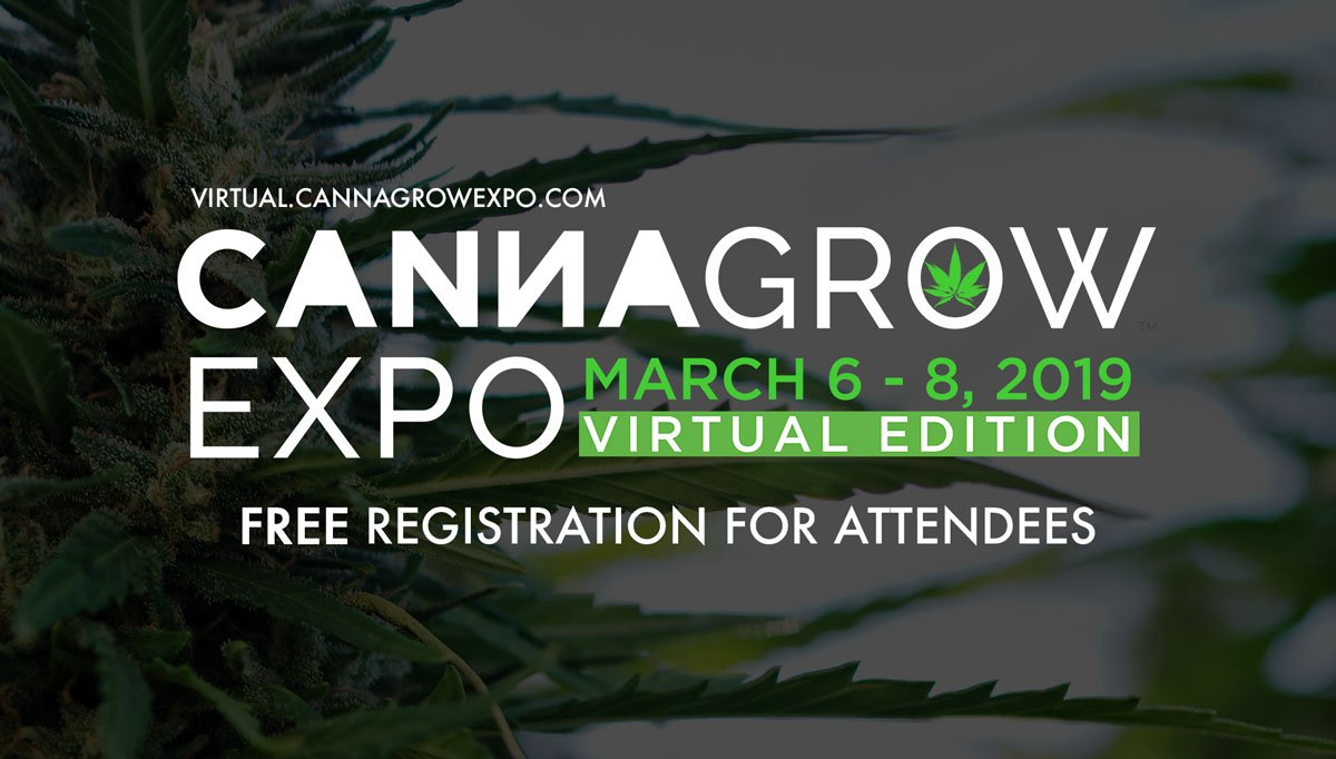 Free registration for the CannaGrow Expo Virtual Edition ends February 1 - The event for growers, all ONLINE this March.