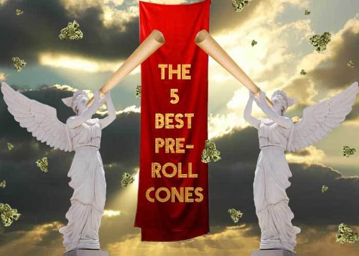 These Are the 5 Best Pre-Rolled Cones on the Market