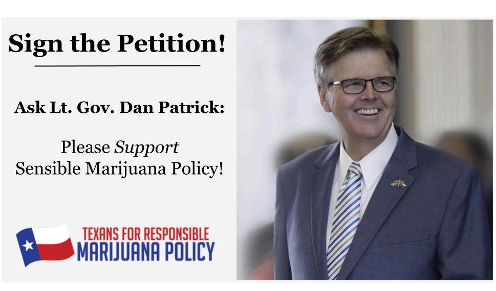 TEXANS TAKE ACTION: Sign Petition Asking Lt. Gov. Dan Patrick to Support Sensible Marijuana Law Reform